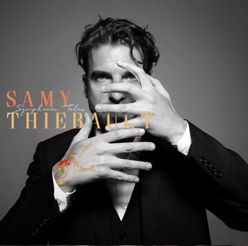 Samy Thiebault SYMPHONIC TALES